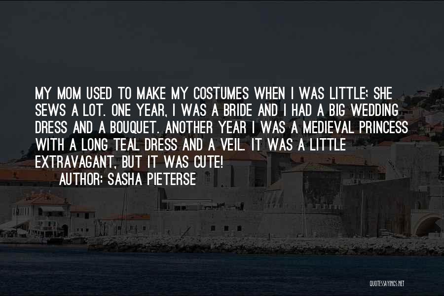 Cute Princess Bride Quotes By Sasha Pieterse