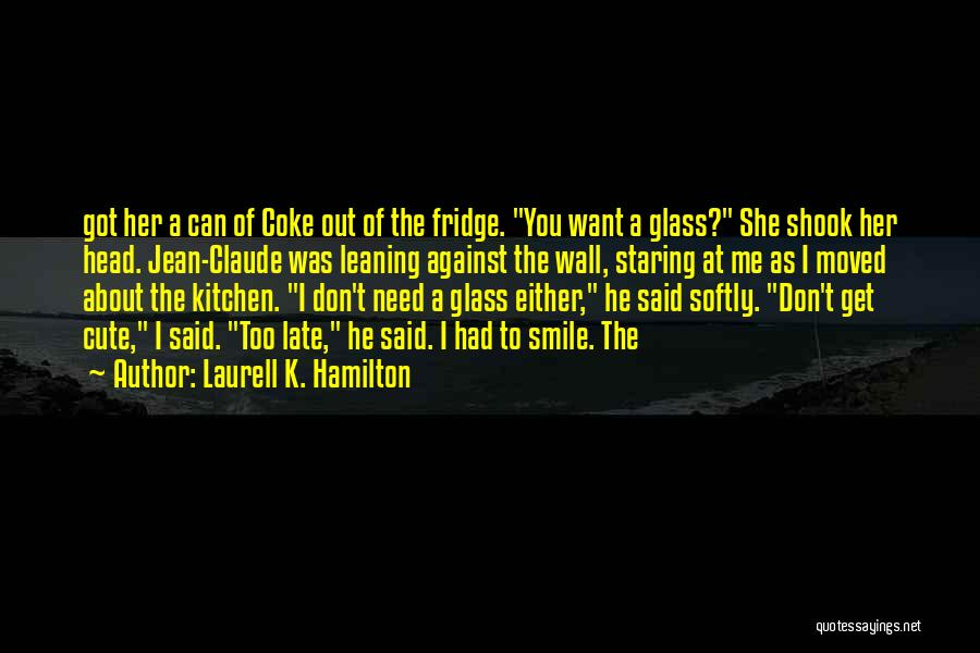 Cute Wall Quotes By Laurell K. Hamilton