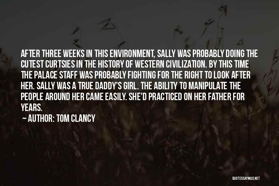 Cutest Girl Ever Quotes By Tom Clancy