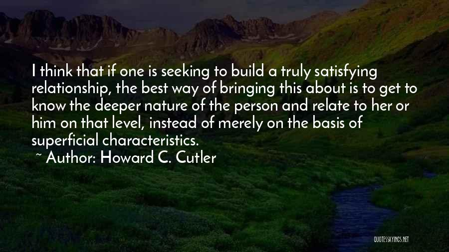 Cutler Quotes By Howard C. Cutler