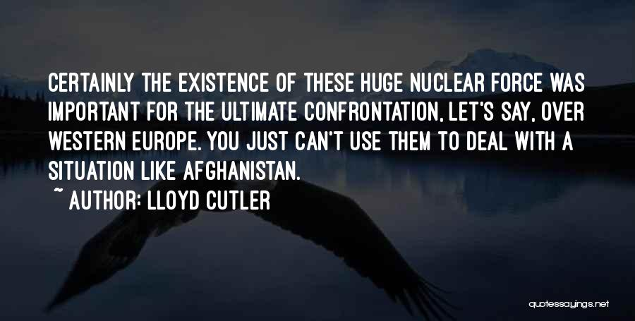 Cutler Quotes By Lloyd Cutler