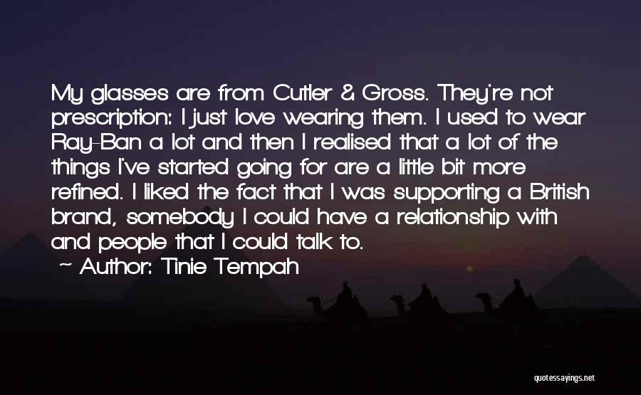 Cutler Quotes By Tinie Tempah