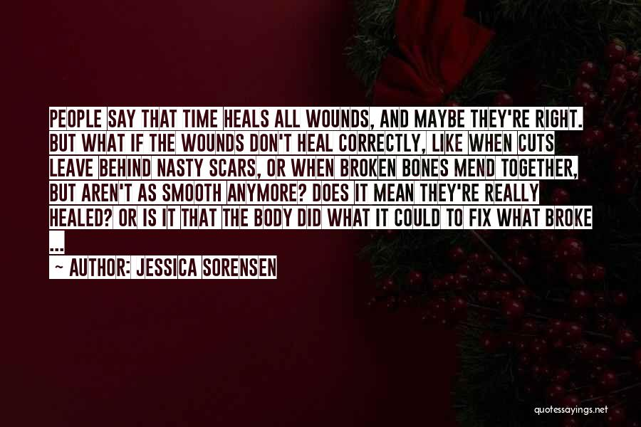 Cuts And Scars Quotes By Jessica Sorensen