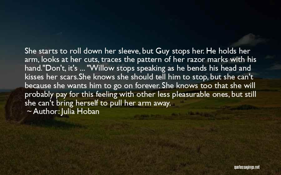 Cuts And Scars Quotes By Julia Hoban