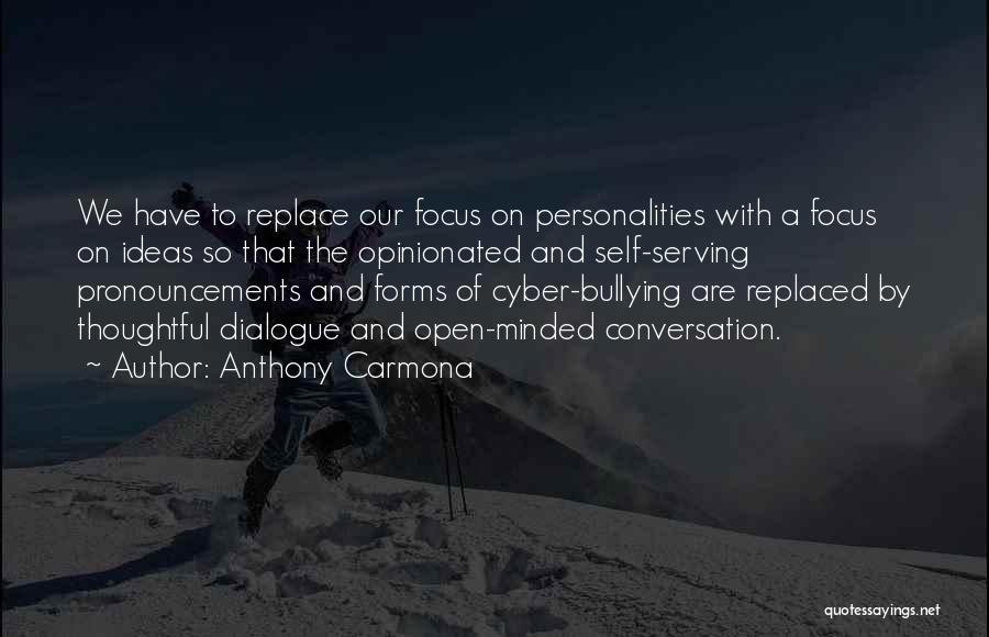 Cyber Bullying Quotes By Anthony Carmona