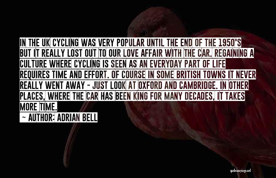 Cycling And Life Quotes By Adrian Bell