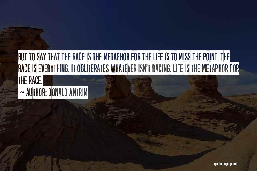 Cycling And Life Quotes By Donald Antrim