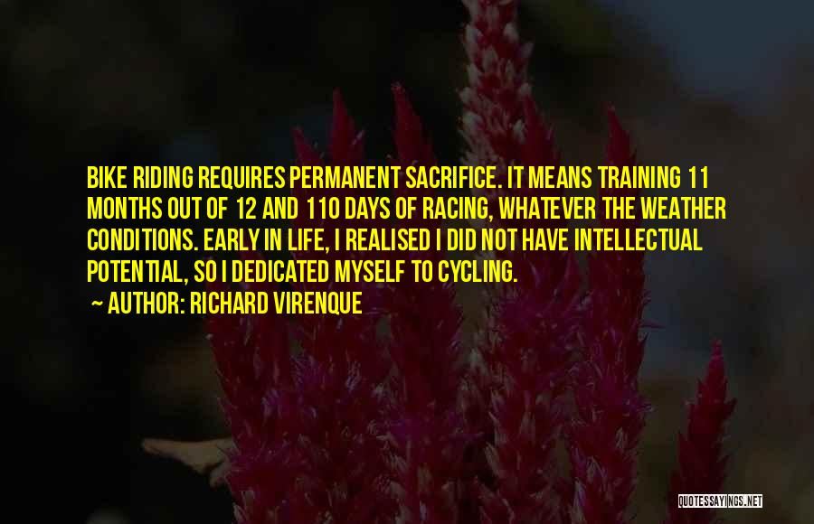 Cycling And Life Quotes By Richard Virenque