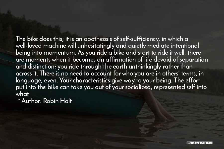 Cycling And Life Quotes By Robin Holt