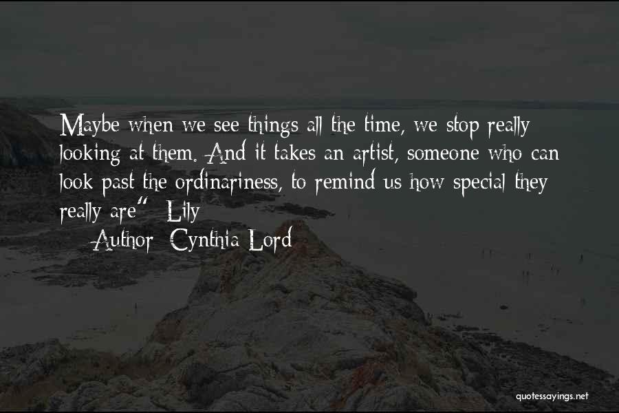 Cynthia Lord Quotes 1048480