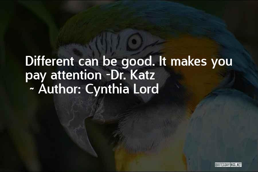 Cynthia Lord Quotes 1447742