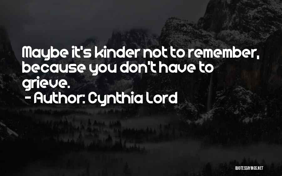 Cynthia Lord Quotes 1578098