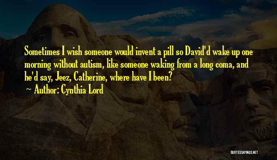 Cynthia Lord Quotes 1586327