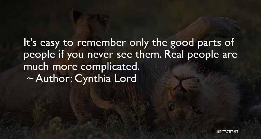 Cynthia Lord Quotes 1614372