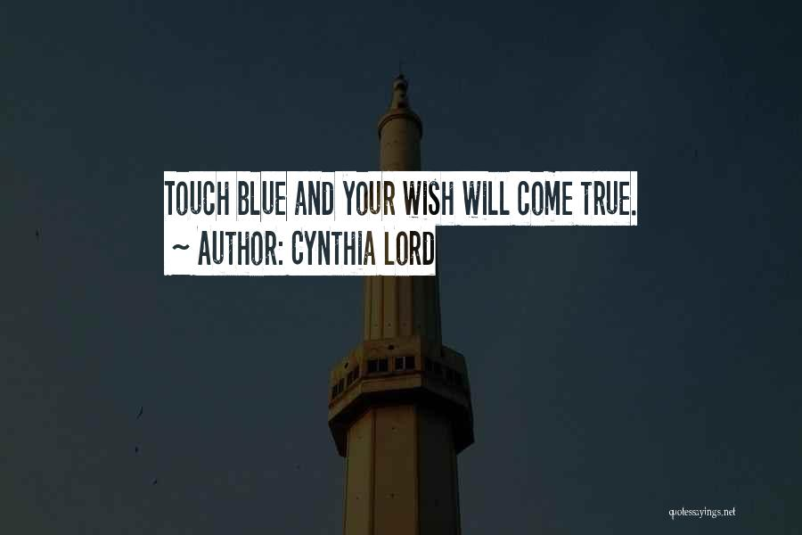 Cynthia Lord Quotes 1682196