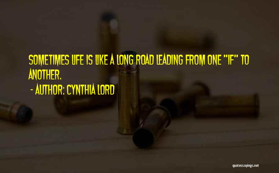 Cynthia Lord Quotes 1867941