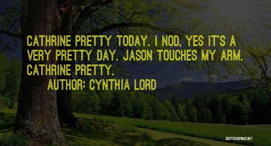 Cynthia Lord Quotes 209121