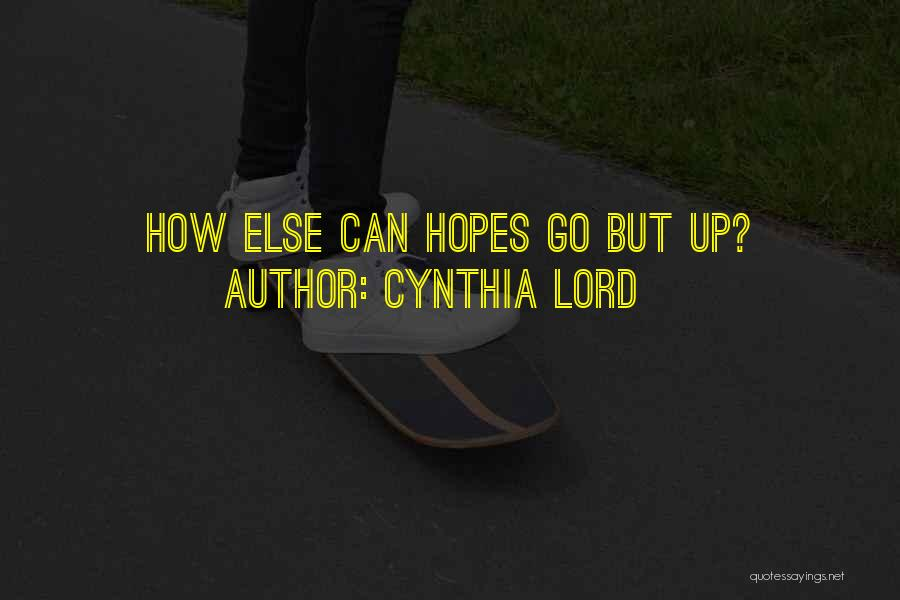 Cynthia Lord Quotes 2149559