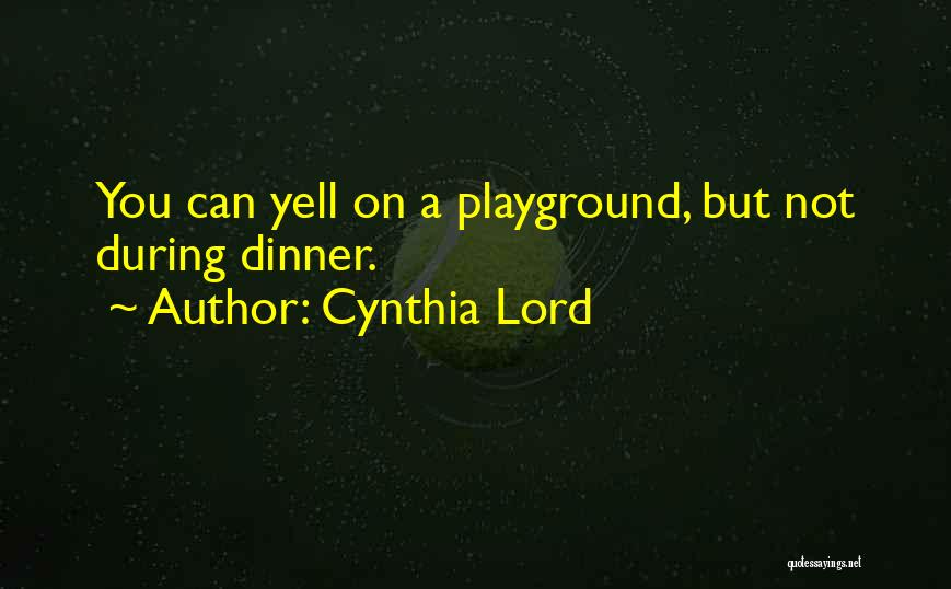 Cynthia Lord Quotes 332055
