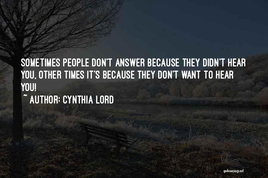Cynthia Lord Quotes 528406
