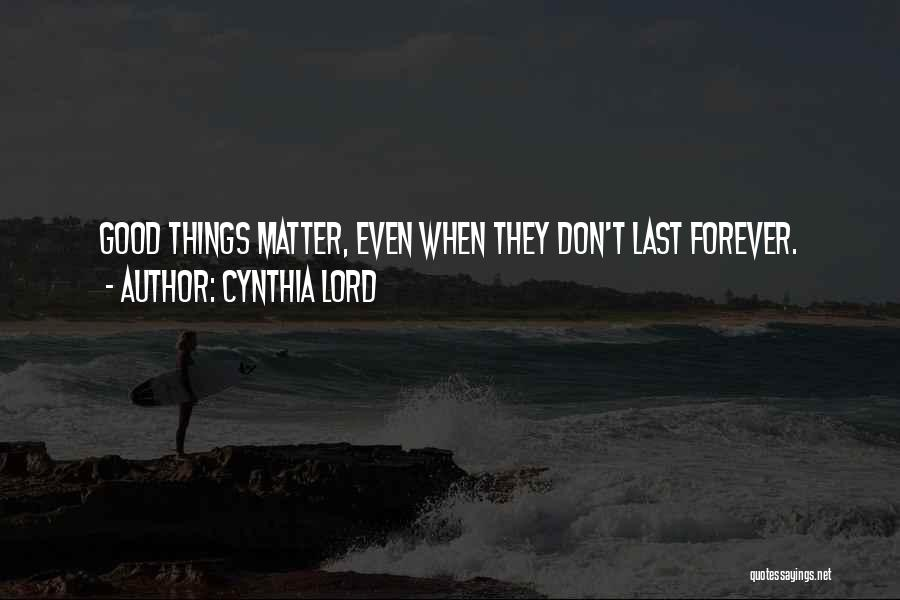 Cynthia Lord Quotes 588318