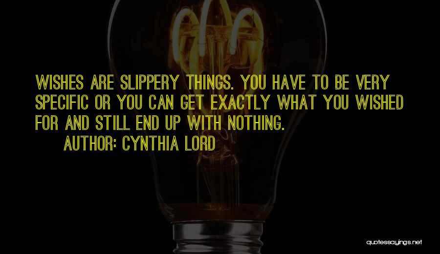 Cynthia Lord Quotes 842369