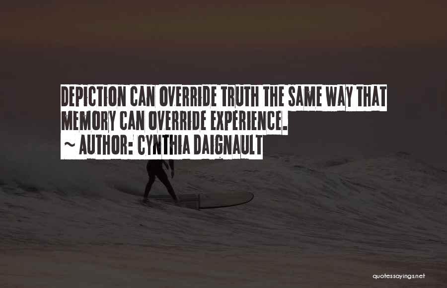 Cynthia Quotes By Cynthia Daignault