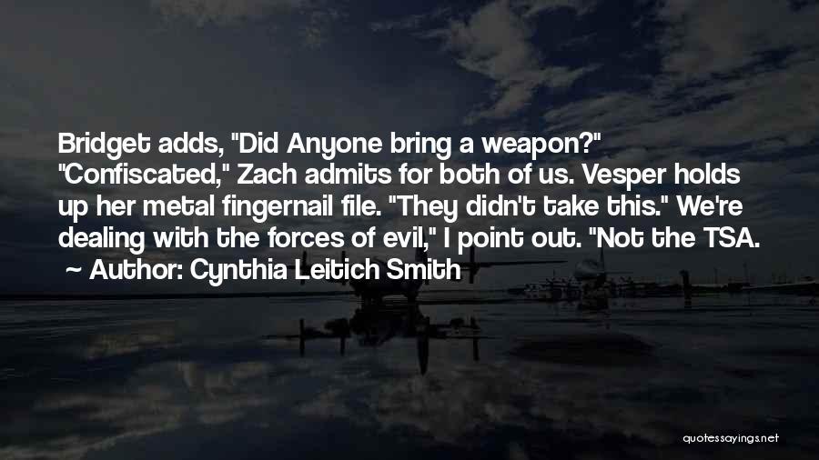 Cynthia Quotes By Cynthia Leitich Smith