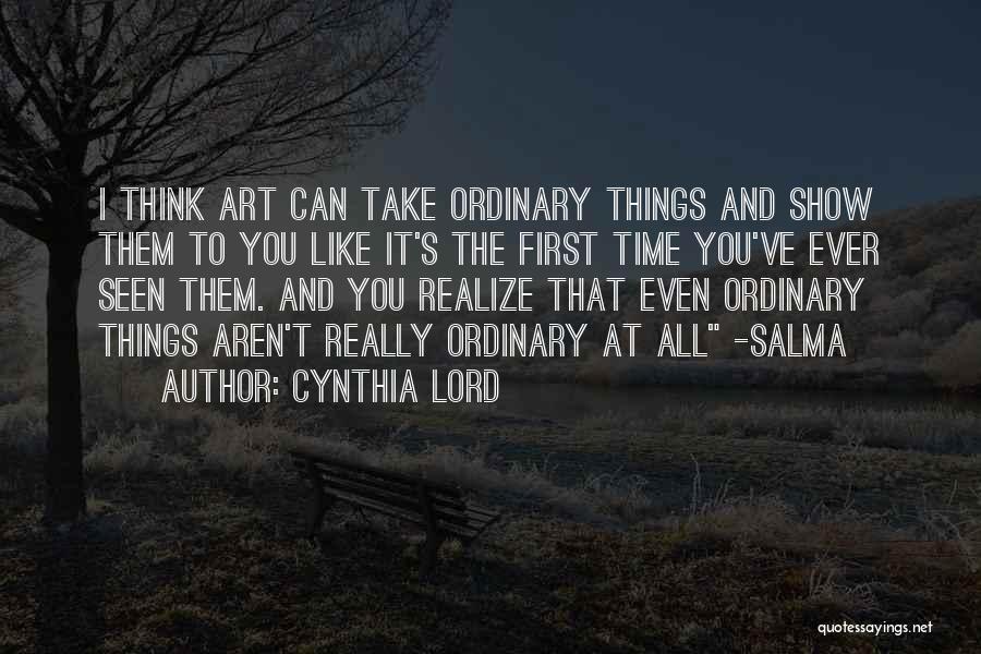 Cynthia Quotes By Cynthia Lord