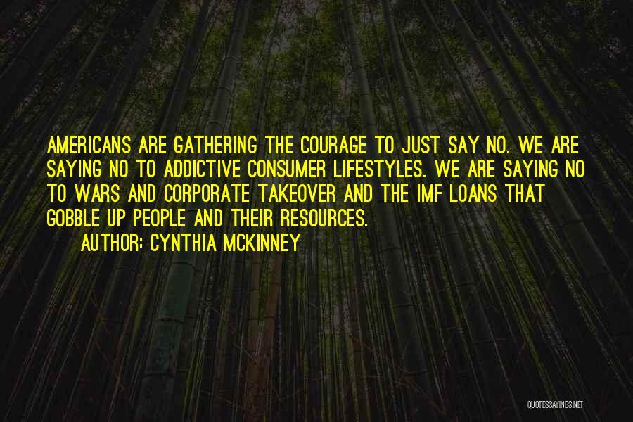 Cynthia Quotes By Cynthia McKinney