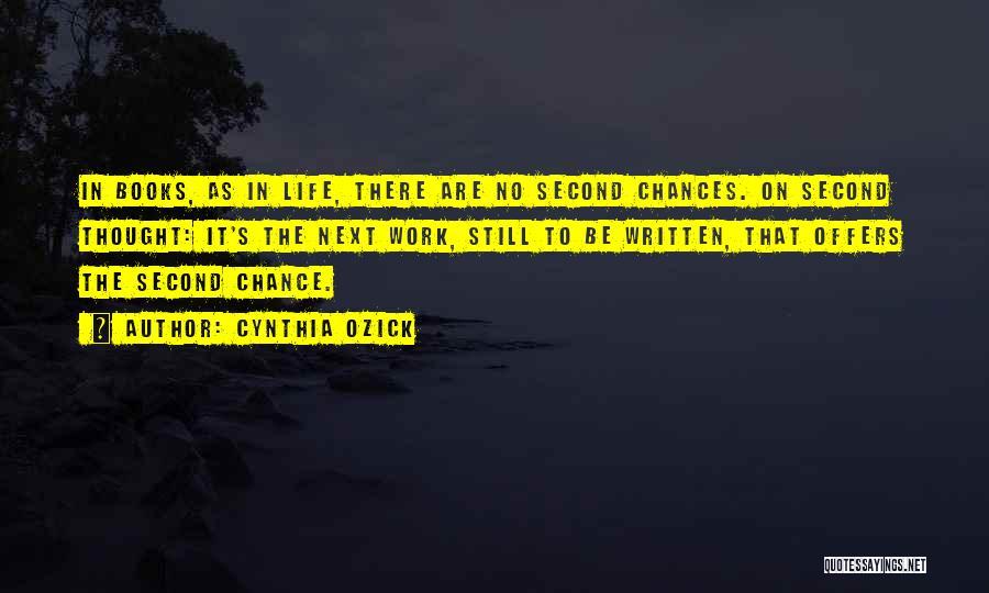 Cynthia Quotes By Cynthia Ozick