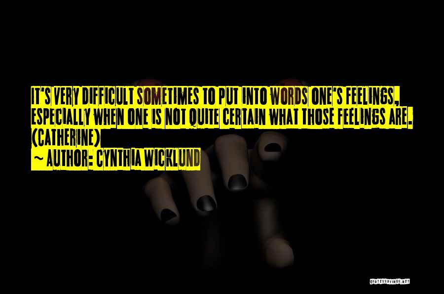 Cynthia Quotes By Cynthia Wicklund