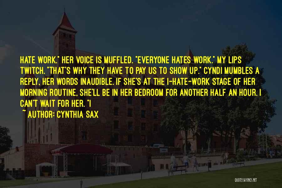Cynthia Sax Quotes 158708