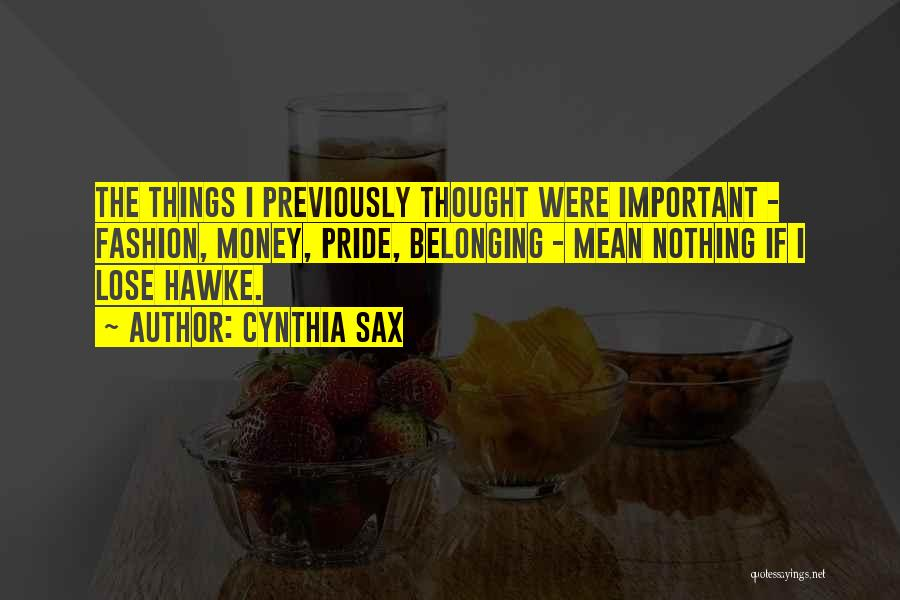 Cynthia Sax Quotes 2124372