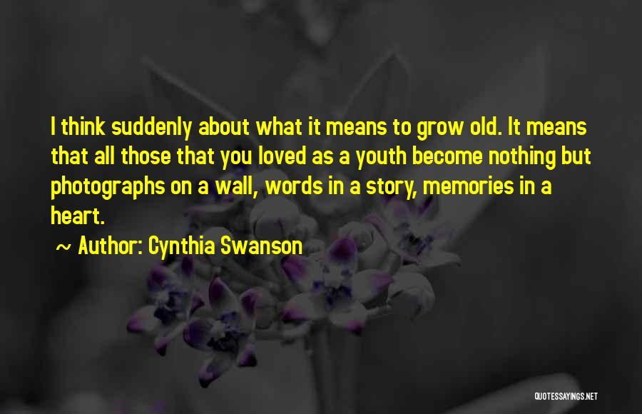 Cynthia Swanson Quotes 1987781