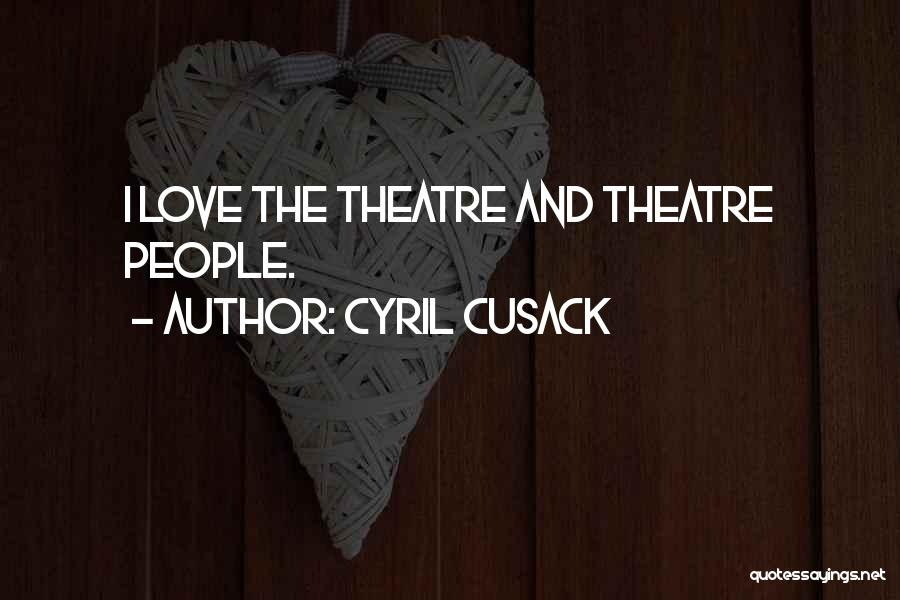 Cyril Cusack Quotes 994971