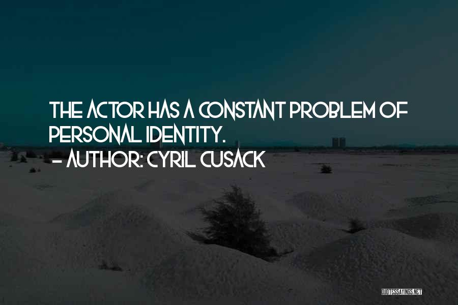 Cyril Quotes By Cyril Cusack
