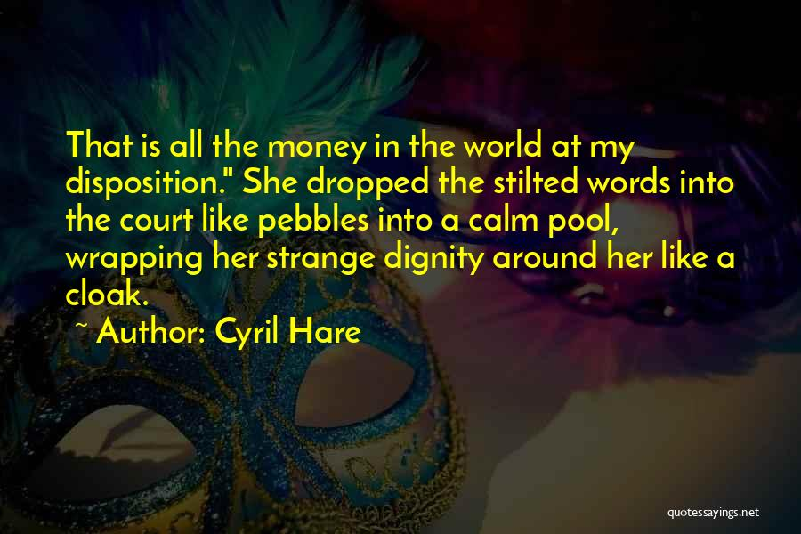 Cyril Quotes By Cyril Hare