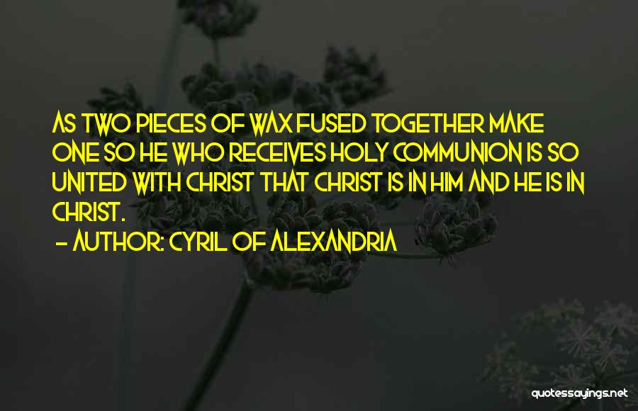 Cyril Quotes By Cyril Of Alexandria