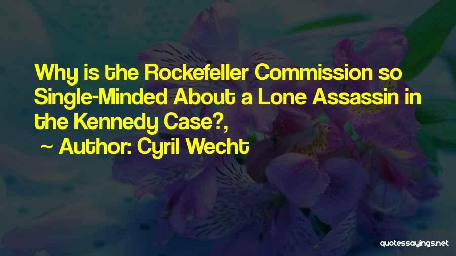 Cyril Quotes By Cyril Wecht