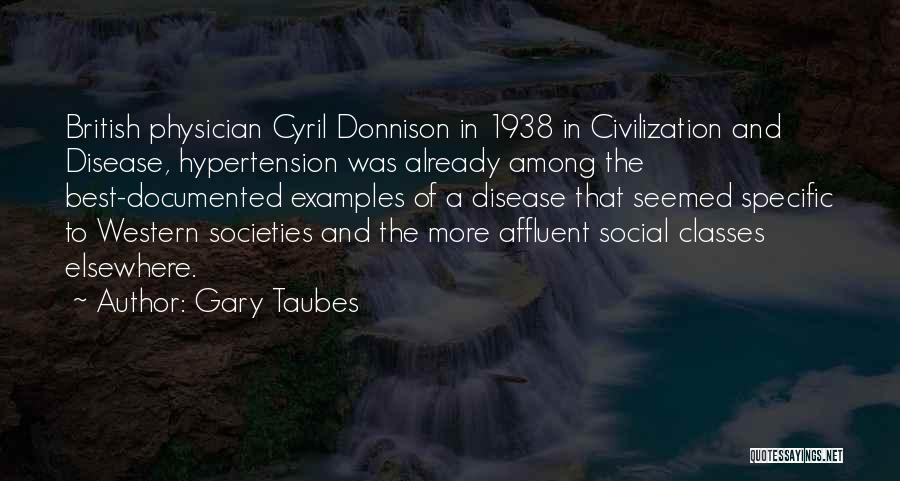 Cyril Quotes By Gary Taubes