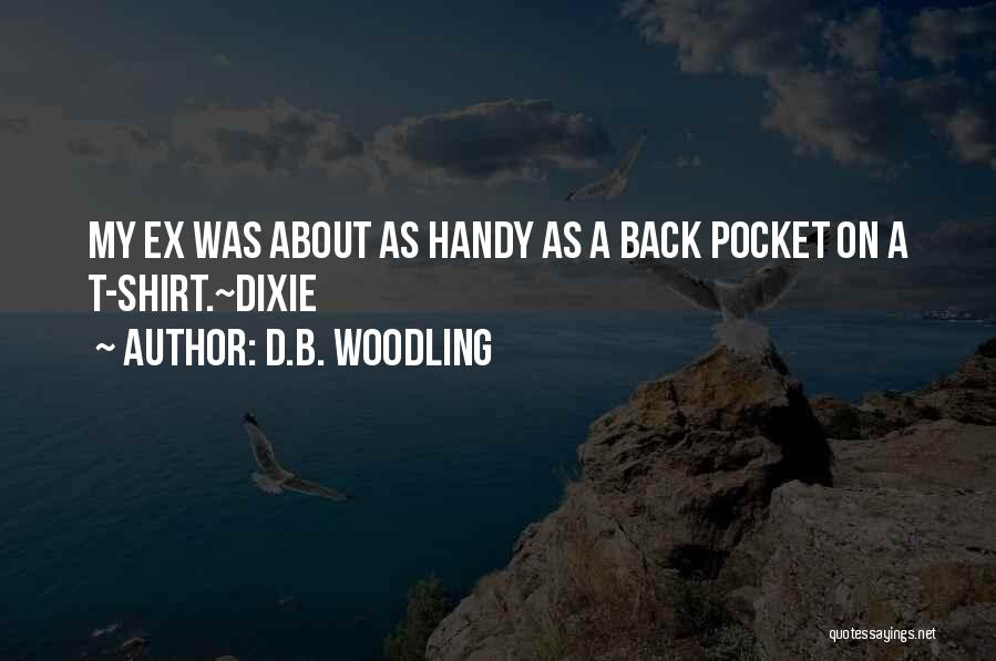 D.B. Woodling Quotes 1737820