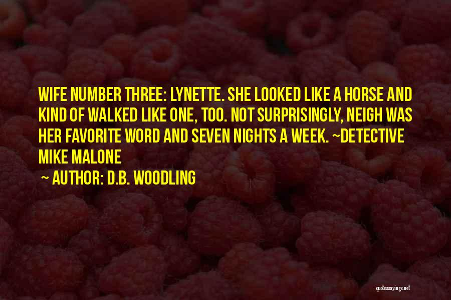 D.B. Woodling Quotes 2187347