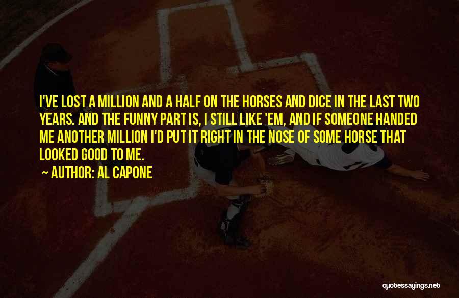D&d Dice Quotes By Al Capone