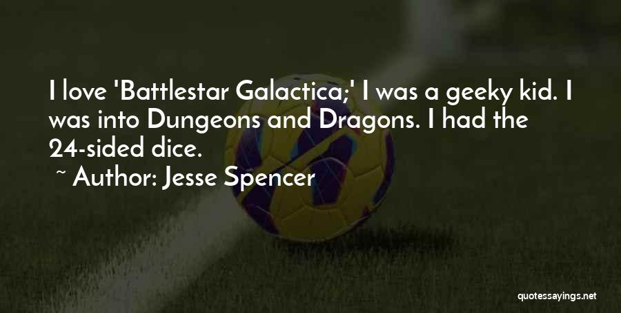 D&d Dice Quotes By Jesse Spencer