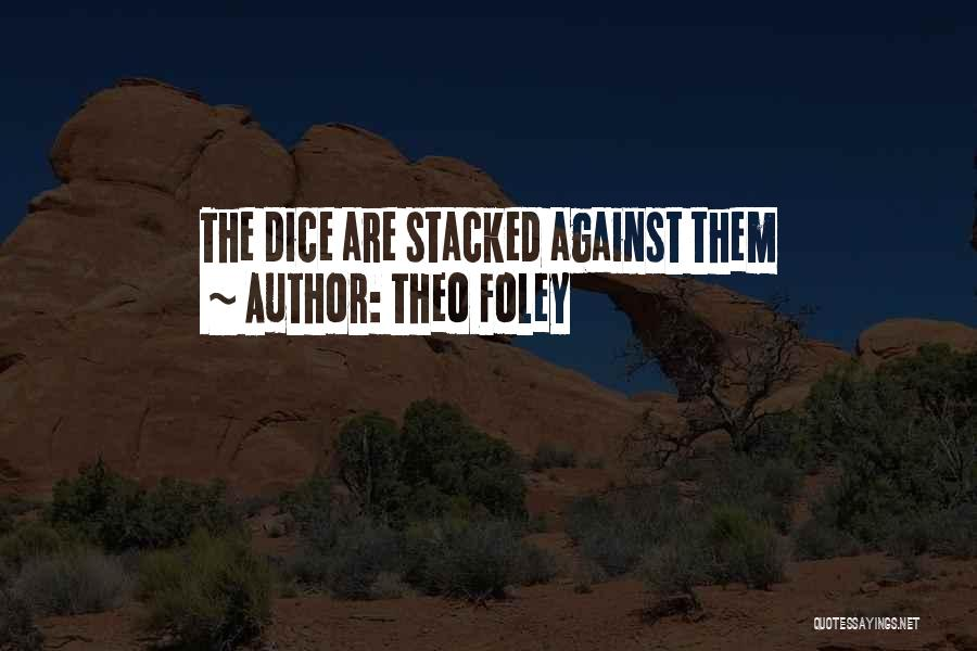 D&d Dice Quotes By Theo Foley
