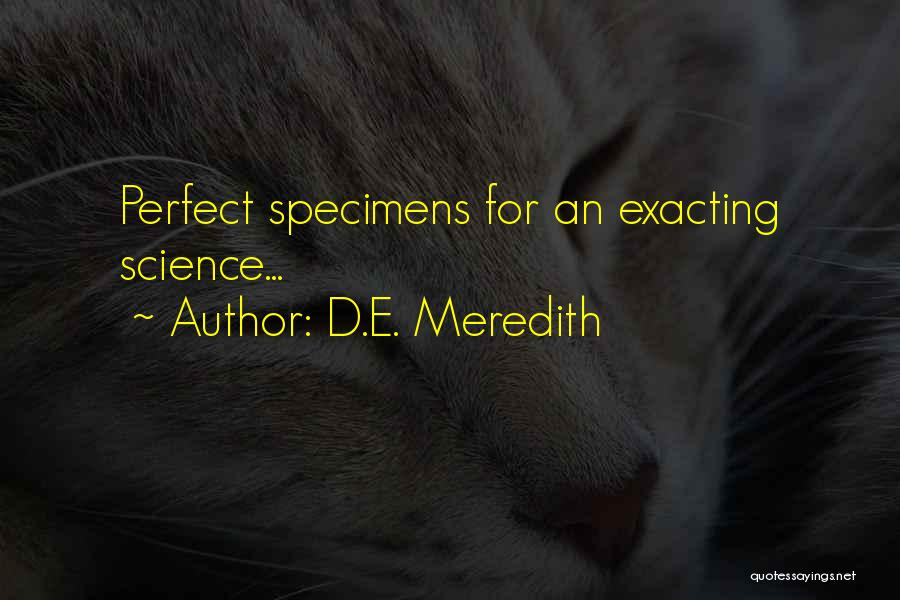 D.E. Meredith Quotes 1246830