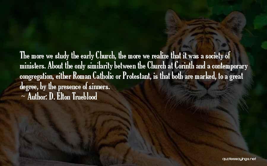 D. Elton Trueblood Quotes 101866