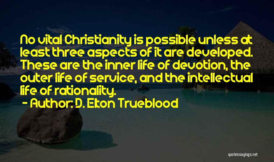 D. Elton Trueblood Quotes 1143675
