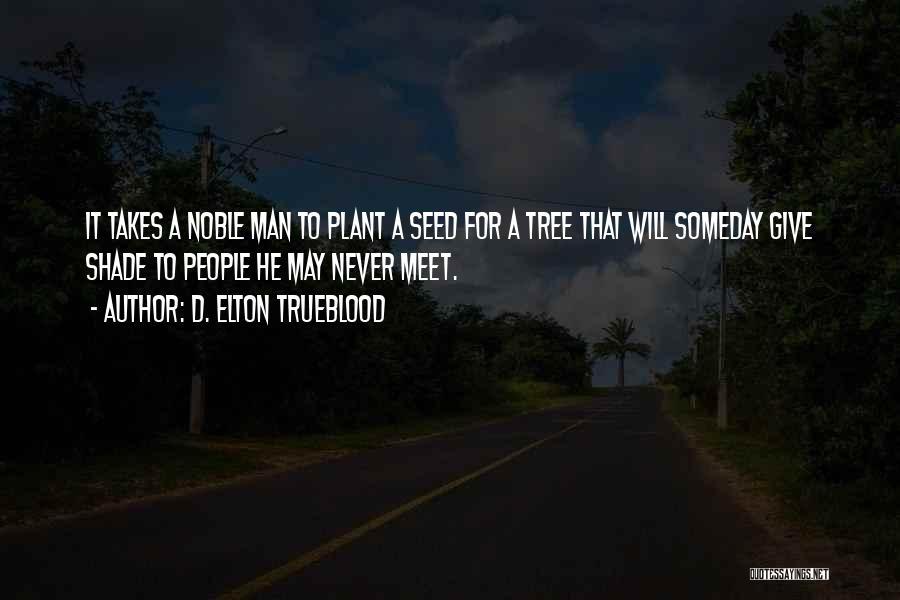 D. Elton Trueblood Quotes 121224